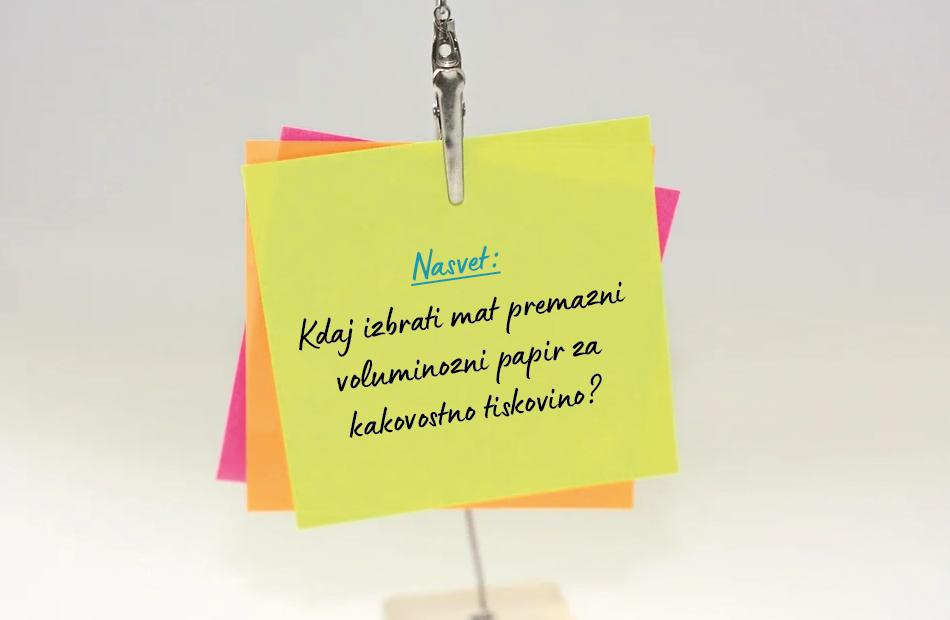 nasvet_kdaj_izbrati_mat_premazni_volumiozni_papir